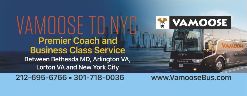 VAMOOSE TO NYC: Premier Coach and Business Class Service between Bethesda MD, Arlington VA, Lorton VA, and New York City. 212-695-6766. 301-718-0036. www.VamooseBus.com