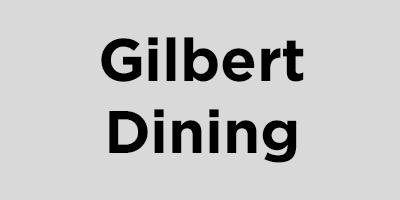 Gilbert Dining