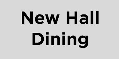 New Hall Dining